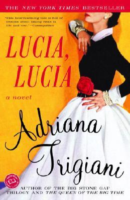Lucia, lucia By Trigiani, Adriana